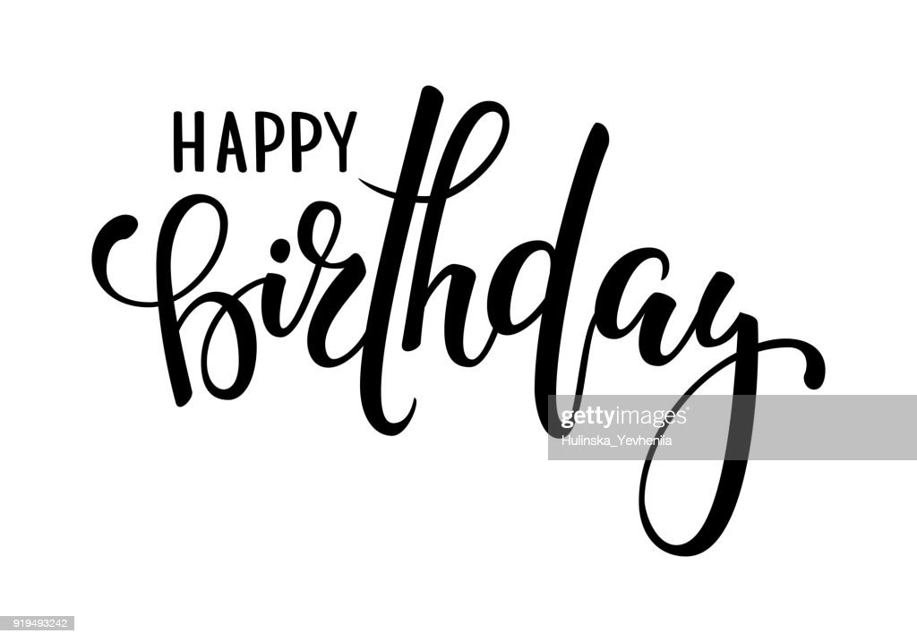 Happy birthday hand drawn calligraphy and brush pen lettering