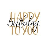 Happy Birthday To You Calligraphy Greeting Card. Handwritten inscription isolated on white background. Handwritten ink text for birthday greeting card, poster design and gift tags. Vector illustration