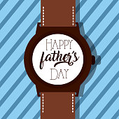 wrist watch and happy fathers day lettering vector illustration