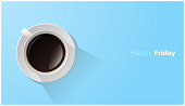 Happy Friday with top view of a cup of coffee on blue background , vector , illustration