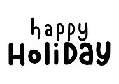Hand Lettering Happy Holiday On White Background. Christian Poster Hand Lettering. Modern Calligraphy.