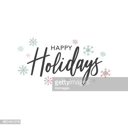Happy Holidays Calligraphy Vector Text With Hand Drawn Snowflakes Over White : Vector Art