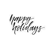 Happy holidays postcard. Hand drawn festive lettering. Ink illustration. Modern brush calligraphy. Isolated on white background.