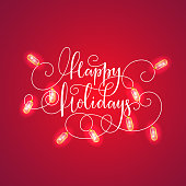 Happy Holidays lettering and realistic luminous garland. Happy Holidays vector card with a Christmas lights.