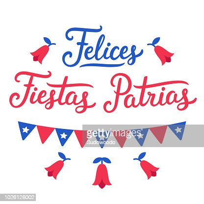 Felices Fiestas Patrias Chile : Arte vectorial