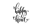 happy hour hand written lettering inscription to poster, banner, printable wall art or overly photography, calligraphy vector illustration