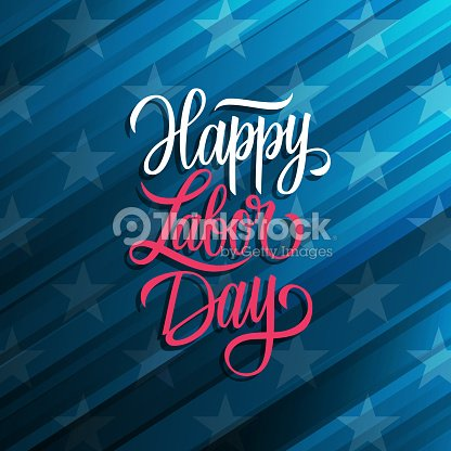 Happy Labor Day Celebrate Card With Handwritten Holiday Greetings