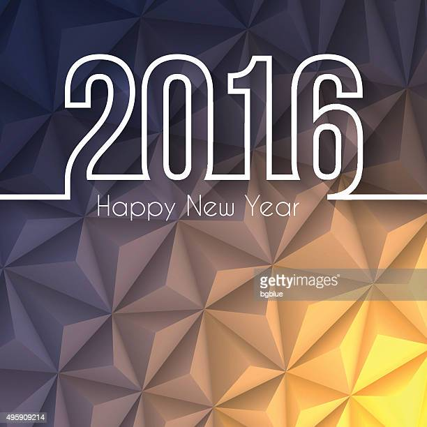 happy new year 2016 - Low Poly, Abstract Background