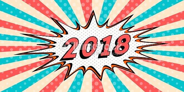 happy new year banner of 2018 style of pop art comic speech bubble 2018 vector
