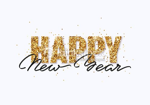 happy new year gold glitter design for greeting card festive poster