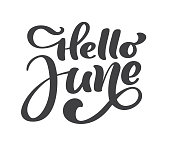 Hello june lettering print vector text. Summer minimalistic illustration. Isolated calligraphy phrase on white background.