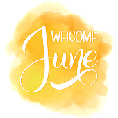 Welcome June lettering. Elements for invitations, posters, greeting cards. Seasons Greetings