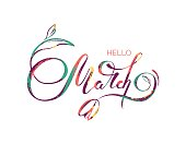 """""""Hello March"""" handwritten lettering typography. Hand drawn colorful vector illustration"""