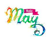 Hello May. Hand written vector inscription of rainbow splash paint
