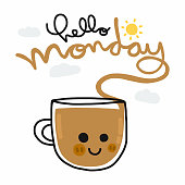 Hello Monday and coffee cup smile face cartoon vector illustration doodle style