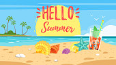 Vector cartoon style hello summer banner. Background of sea shore with colorful seashells and tropical cocktail. Good sunny day. Hello summer text.