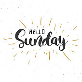 Hello Sunday lettering quote, Hand drawn calligraphic sign. Vector illustration.