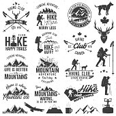 Hiking club badges with design elements. Mountains related typographic quote. Vector illustration. Concept for shirt or logo, print, stamp.