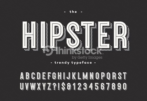 Hipster trendy typeface bold 3d style : stock vector