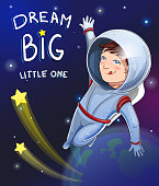 Illustration of little dreamer boy cosmonaut in space with description Dream big little one. Postcard or poster design