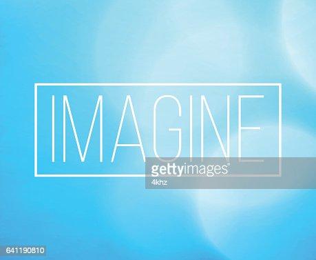 Imagine Word Frame With Bokeh Light Background Vector Art ...