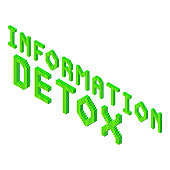 information detox 3d isometric phrase in green colors isolated on white background, stock vector illustration clip art template