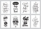 Good things take time. Typographic design. Words of wisdom.