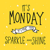 It's monday time for sparkle and shine word lettering vector illustration doodle style
