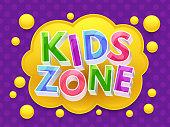 Kids zone graphic vector banner for childrens playroom. Game zone for kids, playroom childhood colored poster illustration