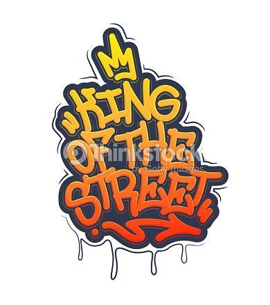 Rey de la calles etiqueta Graffiti estilo etiqueta para la rotulación.  Ilustración de vector. 9fb514b3116