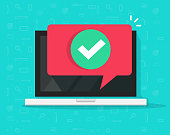 Laptop with checkmark or tick notification in bubble vector illustration, flat design of computer with approved choice, idea of task done, update or download complete, accept or approve checkmark
