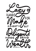 Hand Lettered Lazy Hands For Make Poverty. Modern Calligraphy. Handwritten Inspirational Motivational Quote.