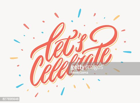 Let's celebrate bannière. Lettrage de vecteur. : clipart vectoriel