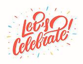 Let's celebrate banner. Vector lettering. Vector hand drawn illustration.