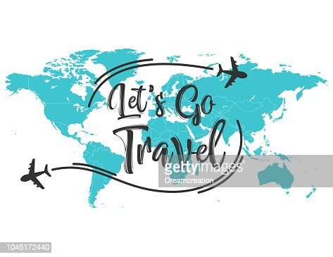 Let's go travel inscription quote : stock vector