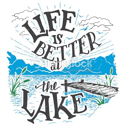 Life is better at the lake hand-lettering sign