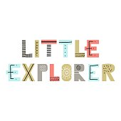 Little Explorer - Hand drawn nursery poster with lettering in scandinavian style. Color vector illustration