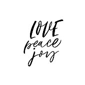 Love, peace, joy phrase handwritten with a calligraphic brush. Ink illustration. Modern brush calligraphy. Isolated on white background.