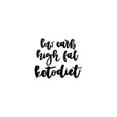 Keto diet hand drawn vector lettering. Low carb, high fat, keto diet quote. Healthy nutrition. Low carb diet collage black lettering. Ketogenic nutrition illustration.