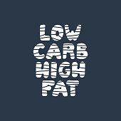 Low carb high fat lettering. Vector illustration