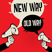 Megaphone Hand business concept with text New Way versus Old Way, vector illustration