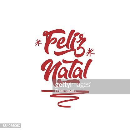 Feliz Navidad en Portugués (Feliz Natal) tarjeta de felicitación de letras caligráficas. Vacaciones : Arte vectorial