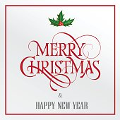 Merry Christmas and Happy New Year lettering. Red and grey inscription with mistletoe leaves and berries. Handwritten text with holly decoration can be used for greeting card, poster, banner