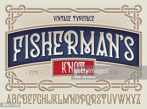 """Tipografía de estilo antiguo """"Nudo pescador"""" con hermoso marco decorativo vintage adornado. : Arte vectorial"""