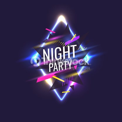 Original poster for night paty. Geometric shapes and neon glow against a dark background : stock vector