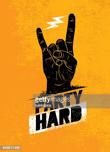 Party Hard Creative Motivation Banner Vector Concept on Grunge Distressed Background : stock vector