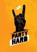 Party Hard Creative Motivation Banner Vector Concept on Grunge Distressed Background.