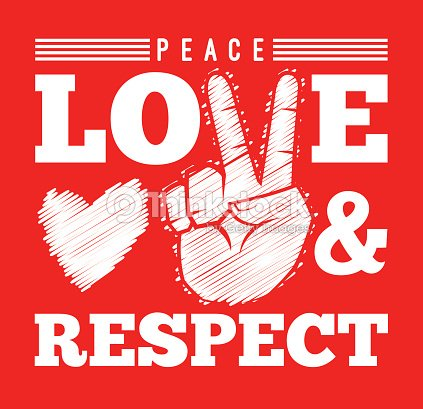 Peace Love And Respect Symbol Vector Art Thinkstock