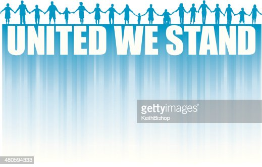 People Holding Hands with United We Stand Type Background : Vector Art