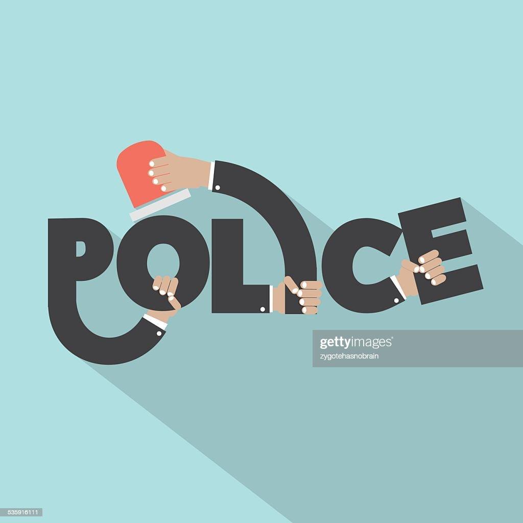 Polícia com sirene luz em mãos tipografia Design : Arte vetorial